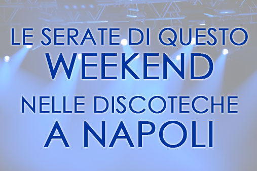 Serate a Napoli